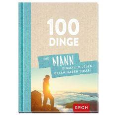Buch 100 DINGE DIE MANN GETAN HABEN SOLLTE