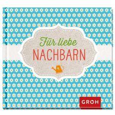 Geschenkbuch FÜR LIEBE NACHBARN