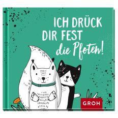 Geschenkbuch ICH DRÜCK DIR FEST DIE PFOTEN