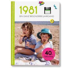 Geschenkbuch 1981 - EIN GANZ BESONDERER JAHRGANG