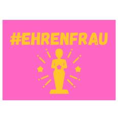 Minicard #EHRENFRAU
