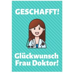Minicard GLÜCKWUNSCH FRAU DOKTOR!
