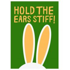 Minicard HOLD THE EARS STIFF!