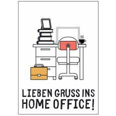 Minicard LIEBEN GRUSS INS HOME OFFICE!