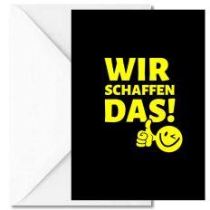 Personalisierbare Grußkarte WIR SCHAFFEN DAS!