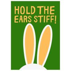 Postkarte HOLD THE EARS STIFF!