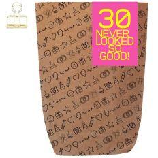 Geschenktüte 30 NEVER LOOKED SO GOOD - zum Befüllen