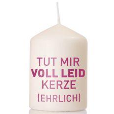 Kerze TUT MIR VOLL LEID - pink -