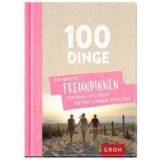 Buch 100 DINGE WAS BESTE FREUNDINNEN GETAN HABEN SOLLTEN
