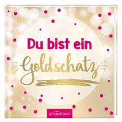 Geschenkbuch DU BIST EIN GOLDSCHATZ