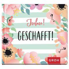 Geschenkbuch JUHU! GESCHAFFT!