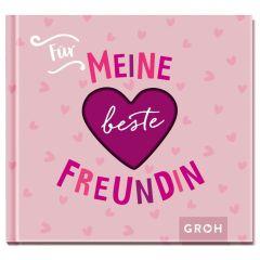 Geschenkbuch FÜR MEINE BESTE FREUNDIN - New Edition