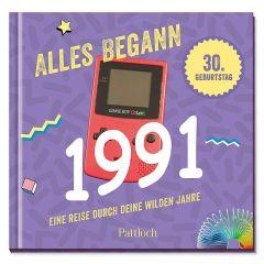 Geschenkbuch ALLES BEGANN 1991 - zum 30. Geburtstag