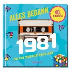 Geschenkbuch ALLES BEGANN 1981 - zum 40. Geburtstag