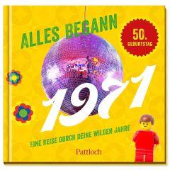 Geschenkbuch ALLES BEGANN 1971 - zum 50. Geburtstag