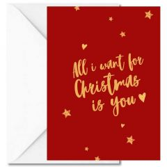 Personalisierbare Weihnachtskarte ALL I WANT FOR CHRISTMAS IS YOU!