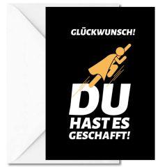 Personalisierbare Grußkarte DU HAST ES GESCHAFFT!
