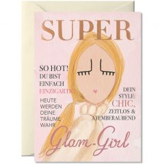 Grußkarte SUPER GLAM GIRL Ed. 2