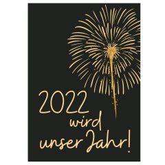Minicard 2022 WIRD UNSER JAHR!