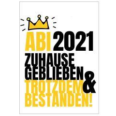 Minicard ABI 2021 ZUHAUSE GEBLIEBEN - TROTZDEM BESTANDEN