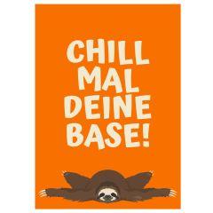 Minicard CHILL MAL DEINE BASE!