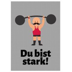 Minicard DU BIST STARK!