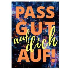 Minicard PASS GUT AUF DICH AUF!
