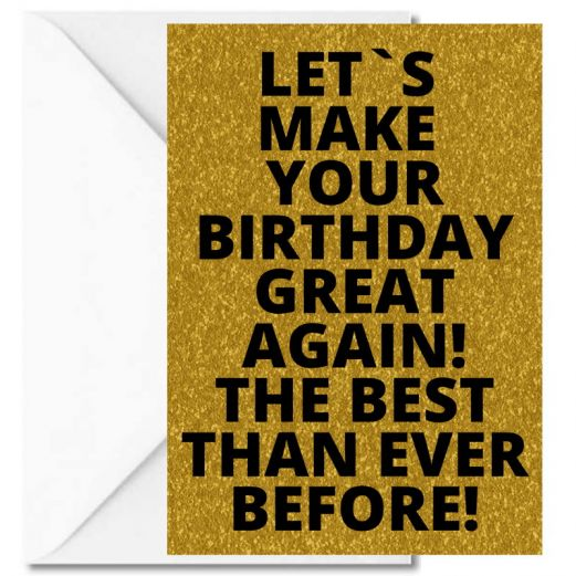 Personalisierbare Grußkarte MAKE YOUR BIRTHDAY GREAT AGAIN!