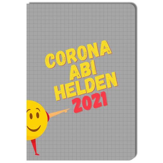 Notizheft CORONA ABI HELDEN 2021