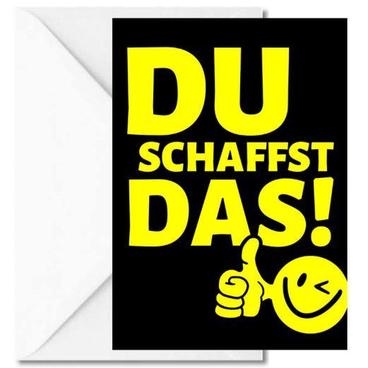 Personalisierbare Grußkarte DU SCHAFFST DAS!