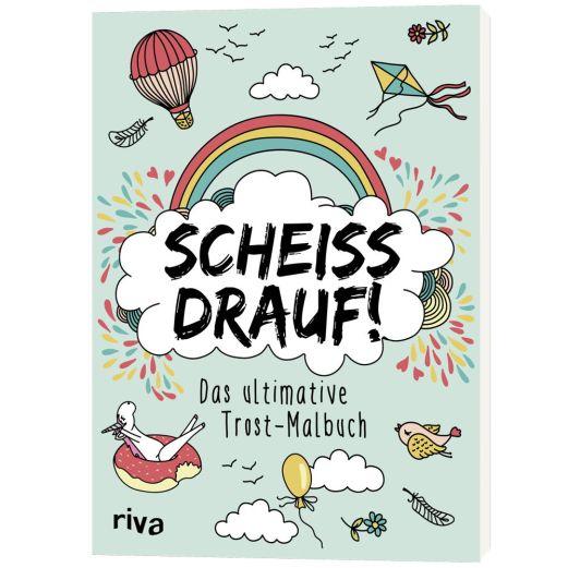 Trost-Malbuch SCHEISS DRAUF!