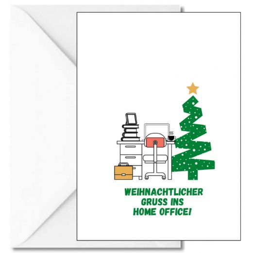 Personalisierbare Weihnachtskarte WEIHNACHTLICHER GRUSS INS HOME OFFICE!